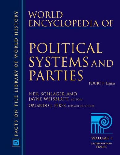World Encyclopedia of Political Systems and Parties  3 Volu