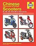 Chinese Scooters 50CC-200CC, 2004-2009 (Haynes Service & Repair Manual)