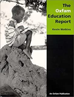 The Oxfam Education Report by Watkins Kevin (2001-01-01) Paperback