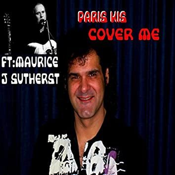 Cover Me (feat. Maurice J Sutherst)