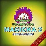 Magicka 2 Sing-a-Long (feat. Vlad)