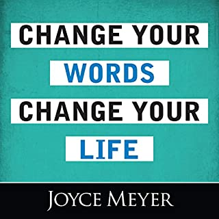 Change Your Words, Change Your Life audiobook cover art
