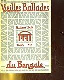 Vieilles ballades du Bengale