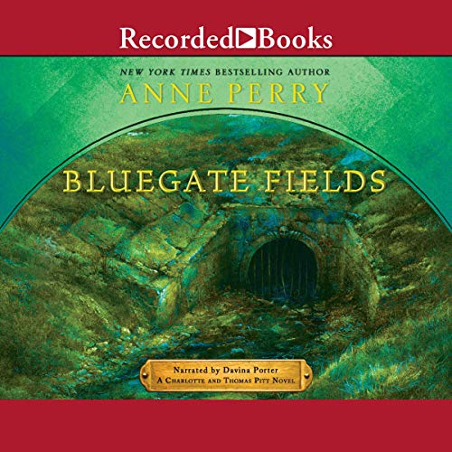 Bluegate Fields Audiobook By Anne Perry cover art