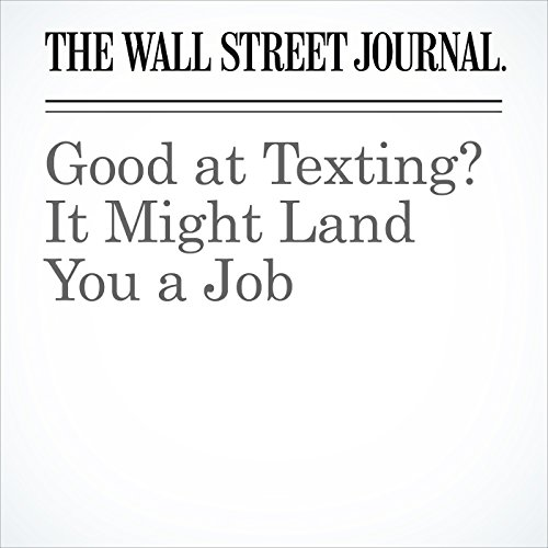 Good at Texting? It Might Land You a Job copertina