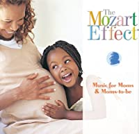 Music for Moms & Moms-To-Be by DON MOZART EFFECT / CAMPBELL