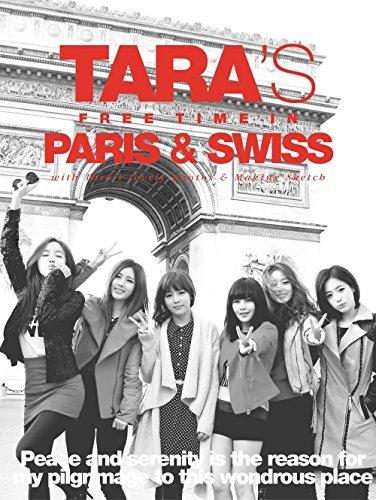 MBK Entertainment T-Ara Tiara - Tara'S Free Time In Paris & Swiss [Remix Cd + Special Photobook]