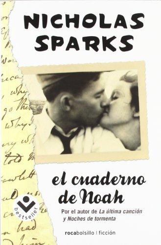 El cuaderno de Noah (Rocabolsillo Bestseller) de Sparks, Nicholas (2012) Tapa blanda