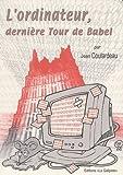 L'ordinateur, dernière Tour de Babel