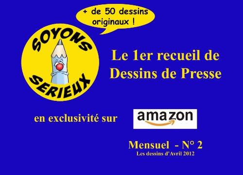 Soyons Sérieux - Le recueil mensuel n° 2