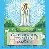 Consecration to Mary for Little Ones