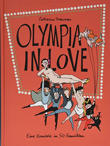Olympia in Love: Eine Komödie in 50 Gemälden