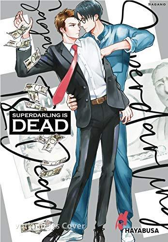 Superdarling is DEAD: Geld ist nicht alles! Humorvoller Yaoi-Einzelband ab 18 über...