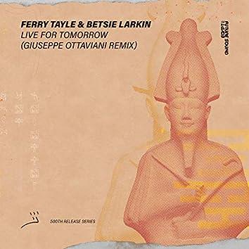 Live For Tomorrow (Giuseppe Ottaviani Remix)