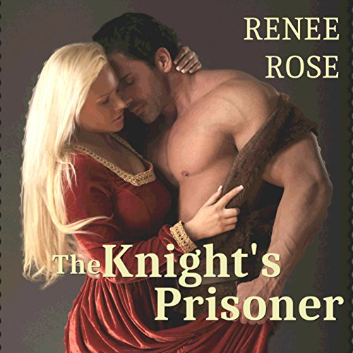 The Knight's Prisoner                   By:                                                                                                                                 Renee Rose                               Narrated by:                                                                                                                                 Katherine Littrell                      Length: 3 hrs and 45 mins     55 ratings     Overall 3.9