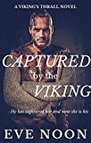 Captured by the Viking (A Viking's Thrall Novel Book 4) (English Edition)