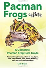Pacman Frogs as Pets