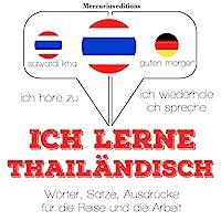 Ich lerne Thailändisch Hörbuch