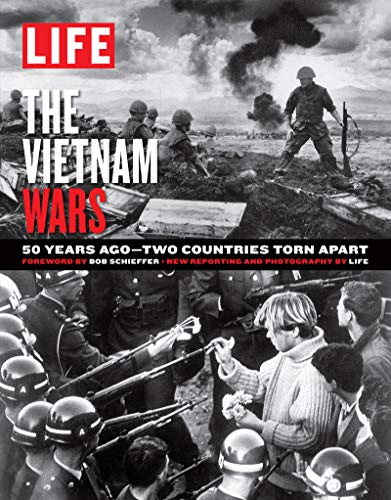 LIFE The Vietnam Wars: 50 Years Ago--Two Countries Torn Apart