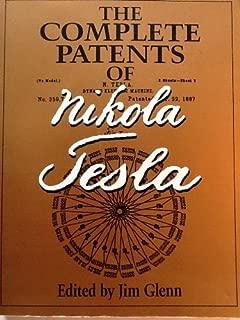 The Complete Patents of Nikola Tesla