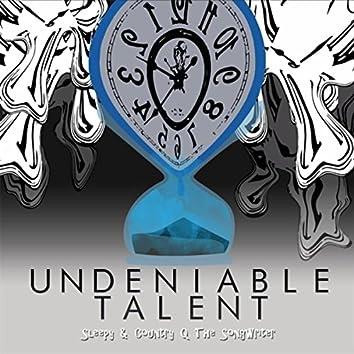Undeniable Talent