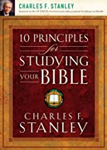 10 Principles for Studying Your Bible by Charles Stanley (2008-02-10)