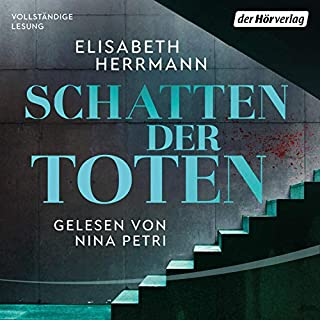 Schatten der Toten     Judith Kepler 3              By:                                                                                                                                 Elisabeth Herrmann                               Narrated by:                                                                                                                                 Nina Petri                      Length: 20 hrs and 49 mins     Not rated yet     Overall 0.0