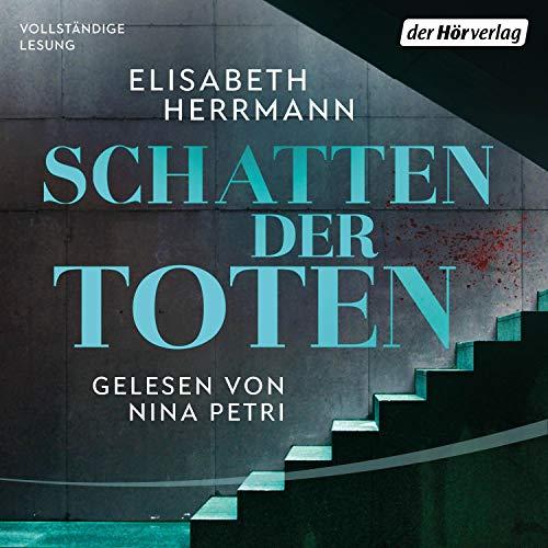 Schatten der Toten     Judith Kepler 3              Autor:                                                                                                                                 Elisabeth Herrmann                               Sprecher:                                                                                                                                 Nina Petri                      Spieldauer: 20 Std. und 49 Min.     21 Bewertungen     Gesamt 4,3