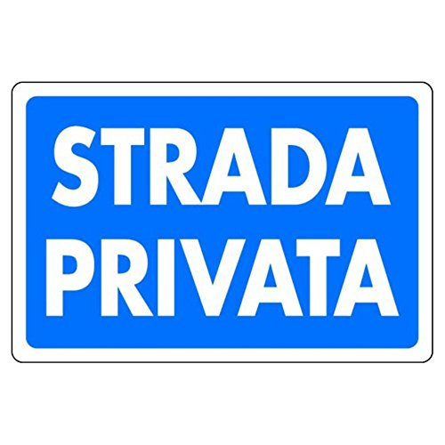 CARTELLI SEGNALI PLASTICA STRADA PRIVATA