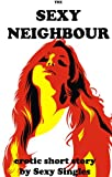 The Sexy Neighbour (English Edition)