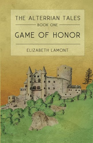 Game of Honor (The Alterrian Tales Book 1) (English Edition)