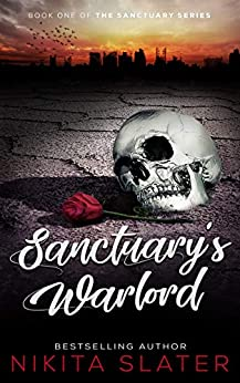 Sanctuary's Warlord (The Sanctuary Series Book 1) by [Nikita Slater]