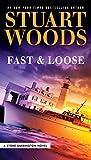 Fast and Loose (A Stone Barrington Novel Book 41)