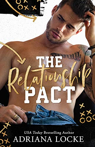 The Relationship Pact by [Adriana Locke]