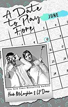 A Date to Play Fore (The Dating Series Book 6) by [L.P. Dover, Heidi McLaughlin]