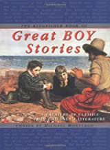 The Kingfisher Book of Great Boy Stories: A Treasury of Classics from Children's Literature