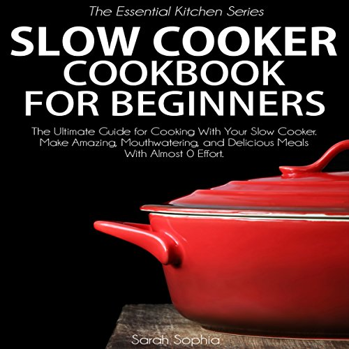 Slow Cooker Cookbook for Beginners cover art