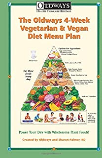 Oldways 4-Week Vegetarian & Vegan Diet Menu Plan: Power Your Day with Wholesome Plant Foods
