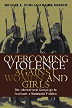Overcoming Violence Against Women And Girls: 1st (First) Edition