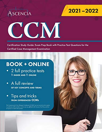 Compare Textbook Prices for CCM Certification Study Guide: Exam Prep Book with Practice Test Questions for the Certified Case Management Examination  ISBN 9781635309355 by Ascencia