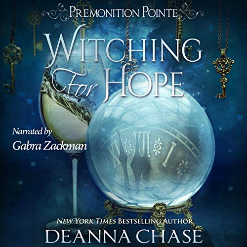 Witching for Hope Audiobook By Deanna Chase cover art