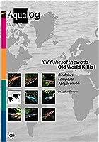 Aqualog Killifishes of the World: Old World Killis I