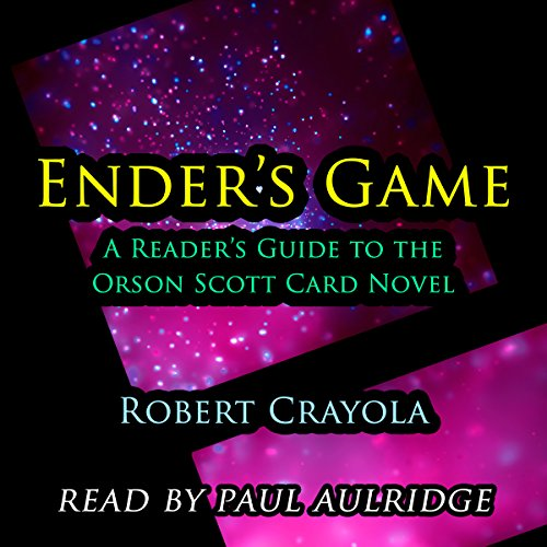 Ender's Game: A Reader's Guide to the Orson Scott Card Novel audiobook cover art