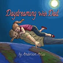 Daydreaming with Dad (Volume 1)