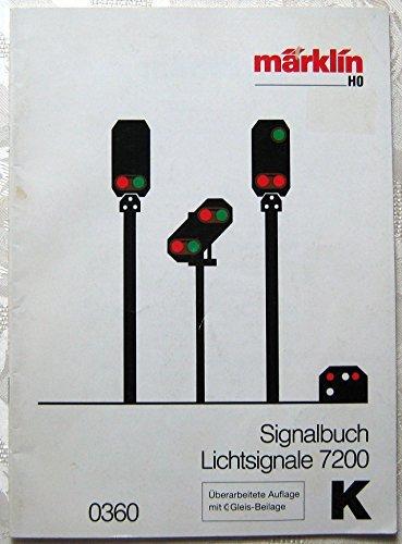 Märklin Signalbuch 0360 für Lichtsignale 7200.(Märklin H0).