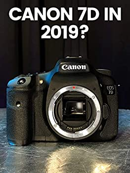 Canon 7d Mark i in 2019 is it still relevant for video?