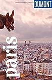 DuMont Reise-Taschenbuch Paris: Reiseführer plus Reisekarte. Mit Autorentipps, Stadtspaziergängen und Touren