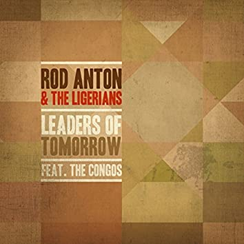 Leaders Of Tomorrow (feat. The Congos)