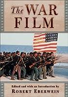 The War Film (Rutgers Depth of Field Series)