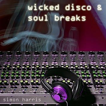 Wicked Disco & Soul Breaks